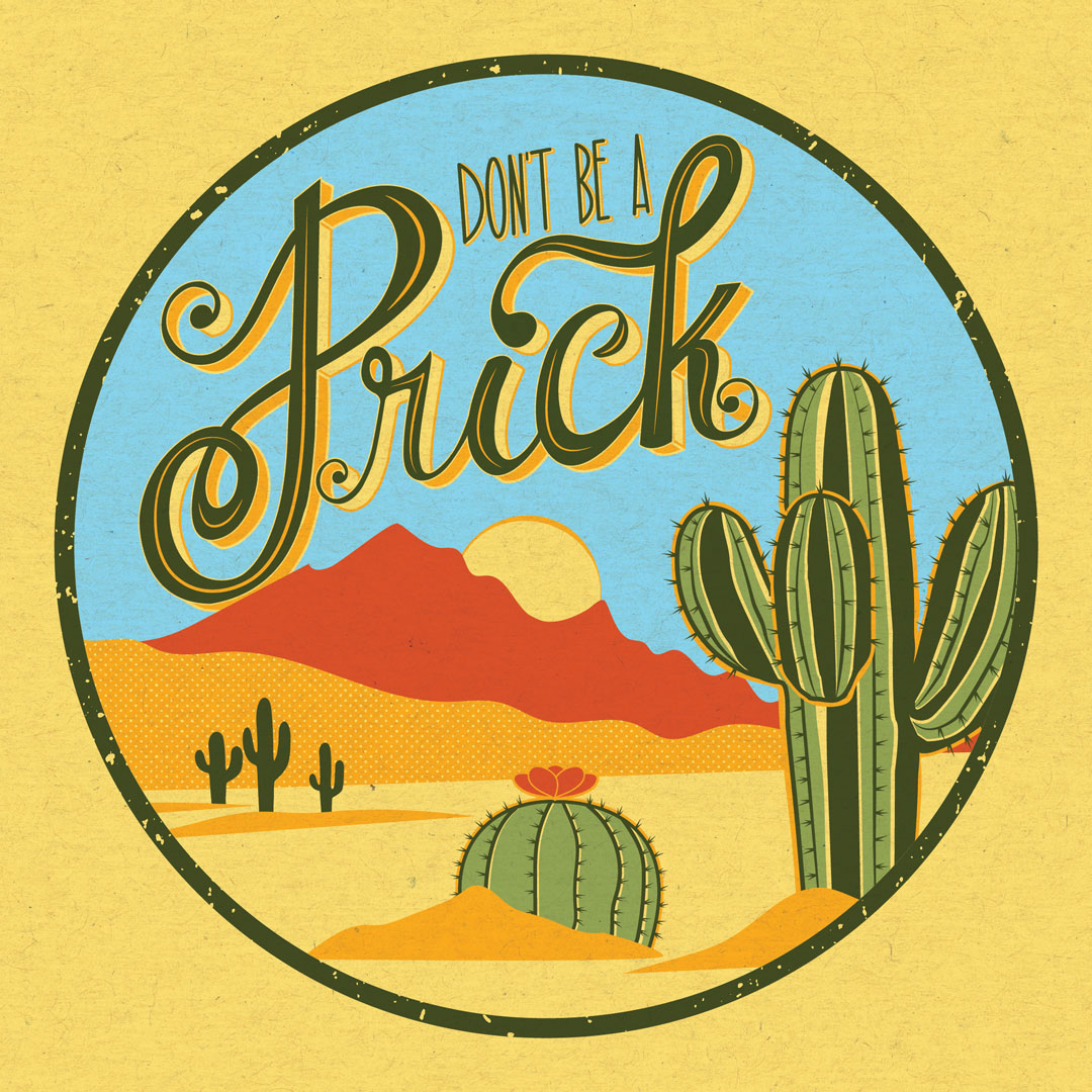 Don't Be a Prick Illustration